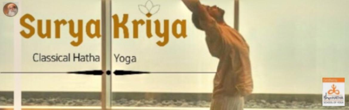 Book Online Tickets for Surya Kriya - Isha Classical Hatha Yoga, Thane.  Namaskaram Isha Classical Hatha Yoga programs happening@ Thane Surya Kriya is a potent yogic practice of tremendous antiquity, designed as a holistic process for health, wellness and complete inner wellbeing. \