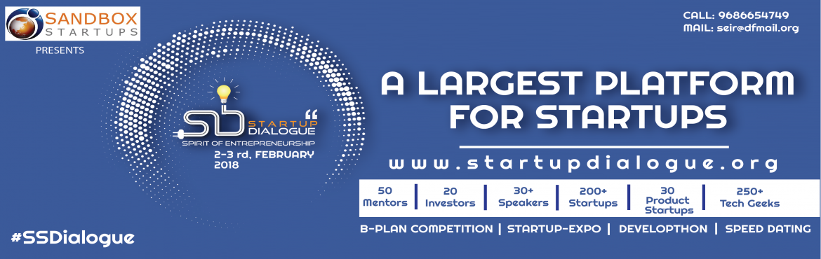 Book Online Tickets for STARTUP DIALOGUE by Sandbox Startups, Hubballi. Startup Dialogue is one of the prestigious Conference of India which intends to create an exciting platform for all the stakeholders (Enablers, Social & for profit Startups, VCs /Investors, Startup enthusiasts, Leaders) of Indian Startu