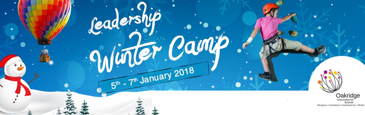 Book Online Tickets for Leadership Winter camp at Oakridge Inter, Visakhapat. Oakridge International School brings a three-day Adventurous cum Leadership Winter Camp, the one-of-its-kind opportunity for your kids to enhance their Physical and Mental capability.   Event Highlights:  Rappeling Hot air ballooning Body and Wa