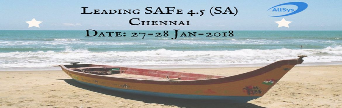 Book Online Tickets for 2 days SAFe Agilist certification traini, Chennai.  Greetings from AllSys!  Are you ready to upgrade your skills and stay competitive on this leading-edge landscape? If so explore our upcoming SAFe 4.5 Agilist (SA) training and certification course. Course Overview:  Scaling Agile