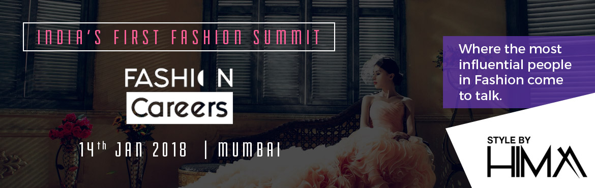 Book Online Tickets for FASHION CAREERS Summit, Mumbai.   StylebyHIMA is a Creative Direction and Fashion Styling company founded by Hima Dangwal. Believing human mind can never run out of ideas, every spark leads us to a theme, and stories are captured in photographs. From Personal Styling to E