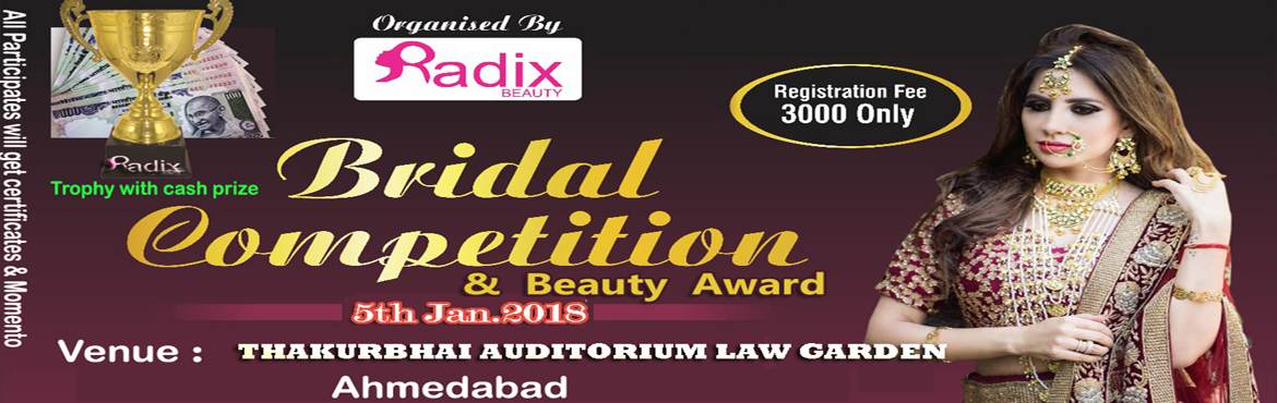 Book Online Tickets for Bridal Competition and  Kids Fashion sho, Ahmedabad.       Bridal Competition Season II   Powered By JAM INTERNATIONAL (Mumbai)   Judgments By Honorable Judges Jury    Sharad Nagar (Bollywood Makeup Artist) Mumbai   Kulveen Narula (Mrs. CONGENIALITY India Universe) &n