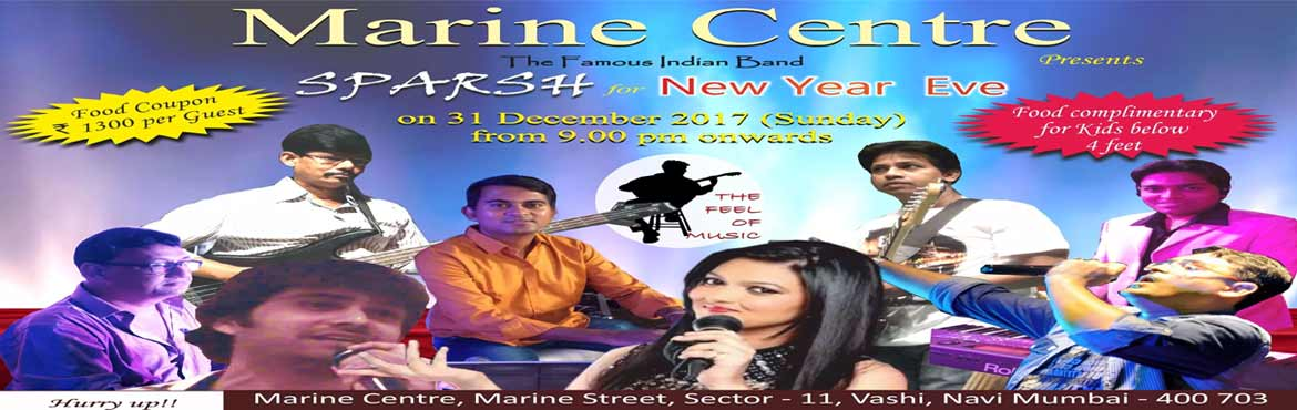 Book Online Tickets for New year Eve Party 2018 - Navi Mumbai, Navi Mumba. Marine centre, Vashi, Navi Mumbai is organising a grand New Year Eve party on 31st Dec 2017 (sunday) from 8 p.m onwards. Entry on the basis of FOOD COUPON only which includes 1) Electrifyng performance of the famous Indian Band \
