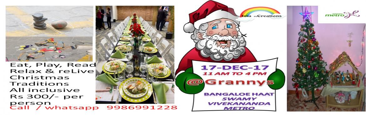 Book Online Tickets for Classic Christmas Carnival, Bengaluru. Celebrate this Christmas values by Eat, Play and reLive olden days golden memories  We will have  Traditional drinks, snacks, food, games like Cycle tyres, Lahori, Gilli thandu, Bhugai, Alukuzhi mane etc Simple, healthy veg food will be served,