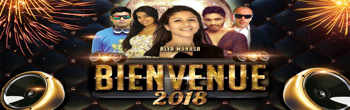 "Book Online Tickets for Bienvenue 2018, Puducherry.   New Year is the day of fresh start, lets us say good bye to old year and welcome the New Year with a grand party. Let us dine and smile and say ""HELLO"" to the New Year with the exciting Music.   We Countdown and start the New"