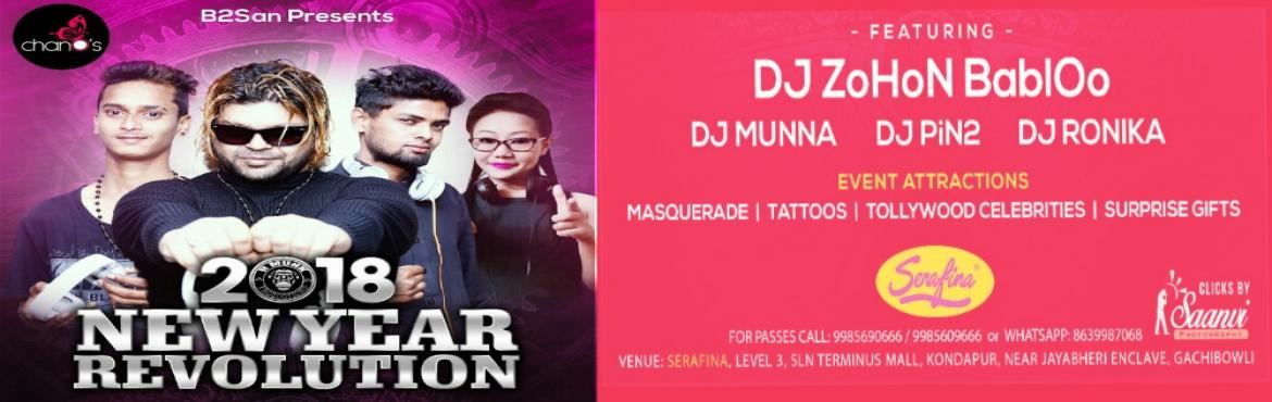 Book Online Tickets for New Year Revolution By chanOs, Hyderabad. This New Year We Are Ready To Bang You Again With The Event New Year Revolution!!! Dj Zohon Babloo Dj PiN2 Dj Munna & Dj Ronika Special Attractions:  Masquerade Tattoos Surprise Gifts & Tollywood Celebrities  Along with the celebrity Dj&