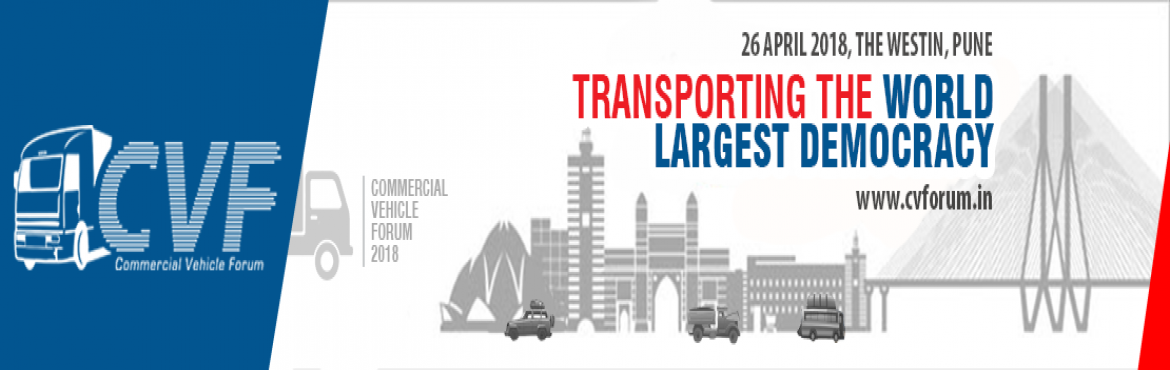 Book Online Tickets for COMMERCIAL VEHICLE FORUM, Pune. Commercial Vehicle Forum(CVF) is the only conference of its kind, dedicated to the Commercial Vehicle Sectorin India. Attendees come hungry to learn from our highly interactive panel sessions that include industry experts from all c