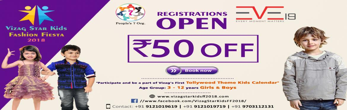 Book Online Tickets for Vizag Star Kids Fashion Fiesta 2018, Visakhapat.   Is Vizag fresh and first choice for entertainment and creative concepts pertaining to love able, passionate  young stars and energetic adults. Keeping in view the need to driving out an innovation in the society and break out the monotony