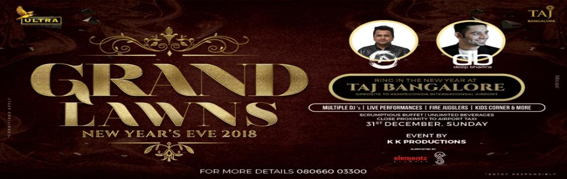 Grand Lawns New Years Eve 2018