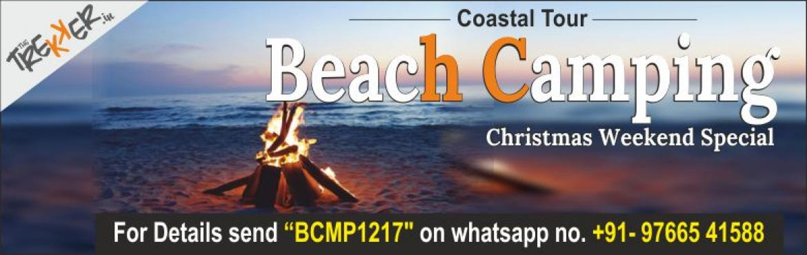 Book Online Tickets for Coastal Tour - Beach Camping, Pune.  Event Details  Date : 23-25 December '17 Start time : 23rd Dec '17 - 10:00 p.m. (Pune)Return till : 25th Dec '17 - 06:00 p.m. (Pune) Travel mode : Private Bus (Non-Ac) Region : Karul Beach, Adoor Distance from Pune : 290 kms (