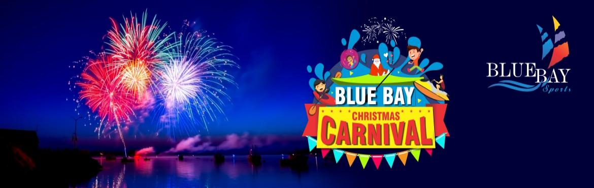 "Book Online Tickets for BlueBay Christmas Carnival, Pune. Blue bay watersports present ""Blue Bay Christmas Carnival"" in Pune. This event will drive you crazy not tired, will enable you to escape from day to day life without leaving the city and will also give you the best evening you ever had in"