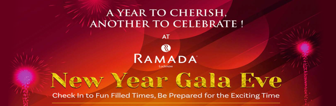 Book Online Tickets for New Year Gala Eve at Ramada, Lucknow.  BRIO ART HOUSE With its state of art setting,overlooking lush lawns,water bodies start the new year celebration with indulging with avadhi set meals and melodious song. Dig in to chef\'s crafter course wise culinary journey while sipping on you