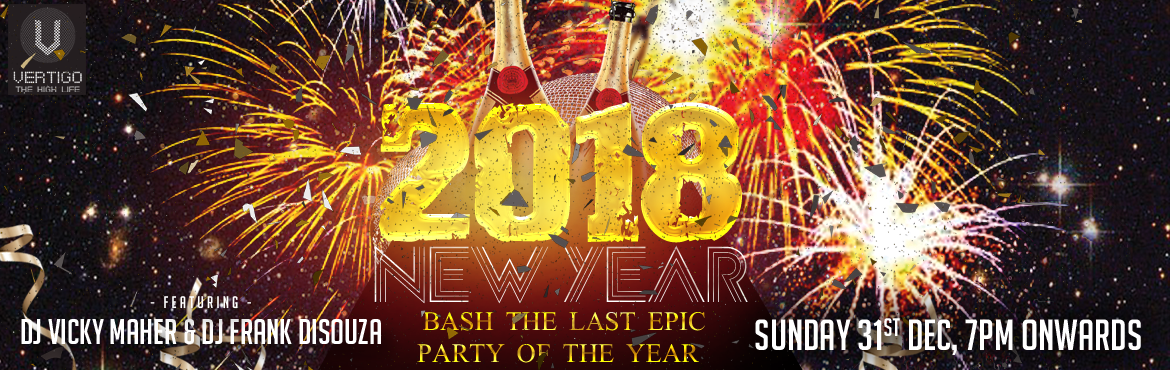 Book Online Tickets for New Year Party 2018 at Vertigo-The High , Hyderabad. New Year Party 2018 at Vertigo-The High Life Artist Info:  DJ Vickey Maher DJ Frank Disouza  Event Highlights  Unlimited food and alcohol With live band and DJ With fireworks Celebrity visits Led Screens Fire dance