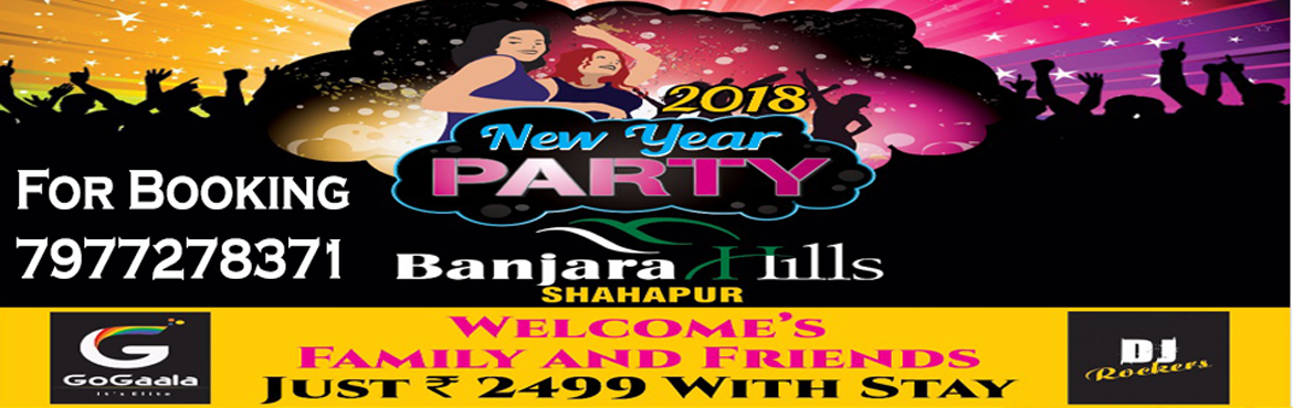 Book Online Tickets for New Year Party 2018, Shahapur.  Banjara Hills New Year Eve Party 2018, invites you to celebrate with your family & friends.We recommend you to visit Banjara Hills. It is among the top rated, most consistent, long-standing parties attracting the largest crowds in Mumbai.At