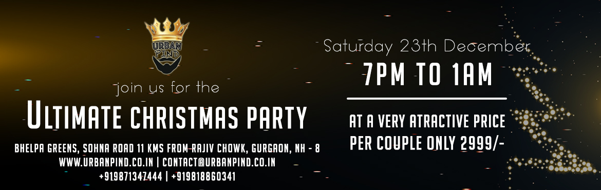 Book Online Tickets for Christmas Party | Urban Pind , Gurugram. Get a breather from the crowded city pubs & party your night away under the stars at Urban Pind located just 11 kms from Rajiv chowk with unlimited food, booze & music Gather your friends and family and book your slots now to the best christm