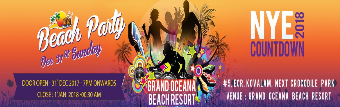 Book Online Tickets for New Year Bash at GRAND OCEANA Beach Reso, Vada Nemme.        Grand oceana beach resort proudly presents this New Year with everything unlimited - cocktile, Food, Music & Funfollowed byDjKings of dance teamGame showLucky drawFire worksDance floorWith Unlimited cocktileUnlimited no