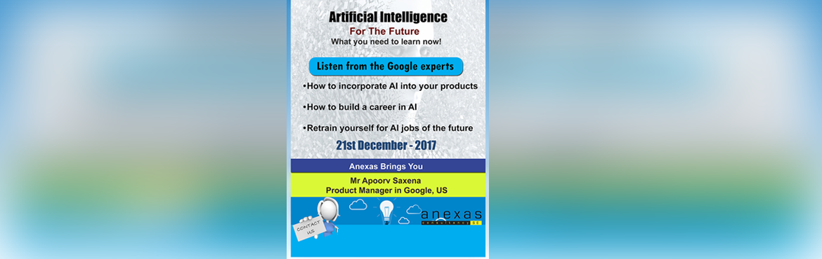 Listen from Google experts and  know how to incorporate AI into your products