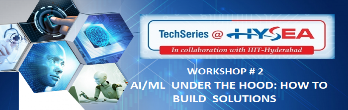 Book Online Tickets for AI and ML - Under the hood - how to buil, Hyderabad.  // 0&&parent.frames.length) { d=parent.frames[n.substring(p+1)].document; n=n.substring(0,p);} if(!(x=d[n])&&d.all) x=d.all[n]; for (i=0;!x&&i