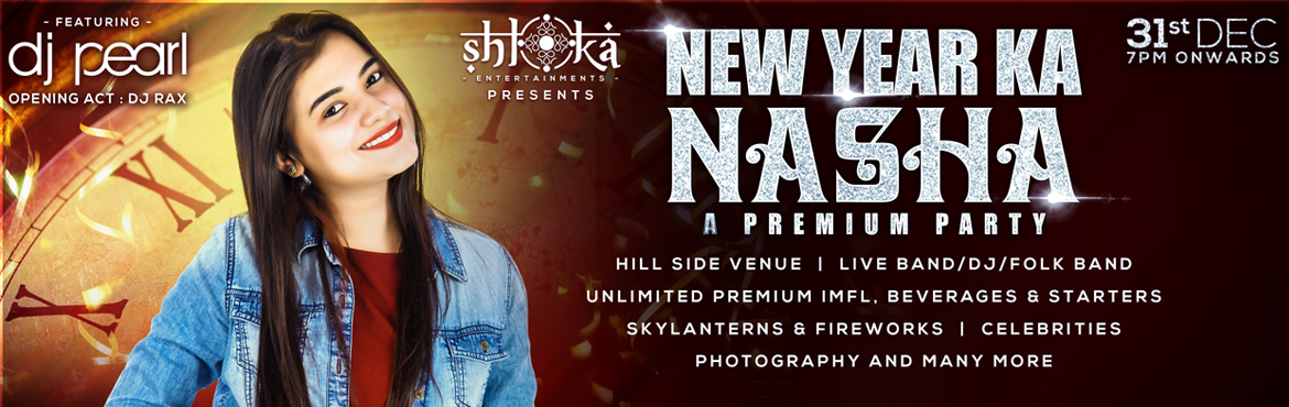 Book Online Tickets for New Year Ka Nasha - NYE 2018 with DJ Pea, Hyderabad. New Year Ka Nasha - NYE 2018 with DJ Pearl at  S-Convention, Madhapur, Hyderabad   Looking for a Newyear blast? Your search ends here with New Year ka Nasha. It\'s time after a Crafted with passion, the Supercrew with DJ pearl visualized an