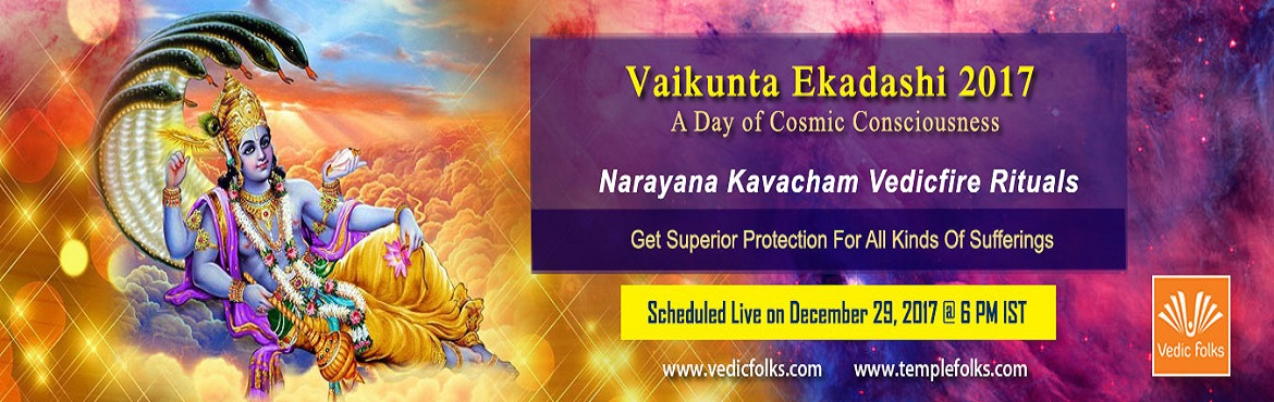 Book Online Tickets for Vaikunta Ekadasi 2017 , Chennai. Vaikunta Ekadashi - Liberate Yourself from Sins and Attain Salvation The doors of Vaikunta, the abode of Lord Narayana opens on Vaikunta Ekadashi. Here there's no dearth of prosperity because everything is available in abundance. The auspicious
