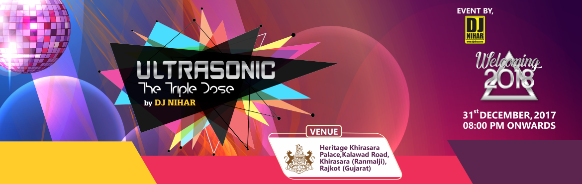 ULTRASONIC Rajkot Edition (New Year Celebration)