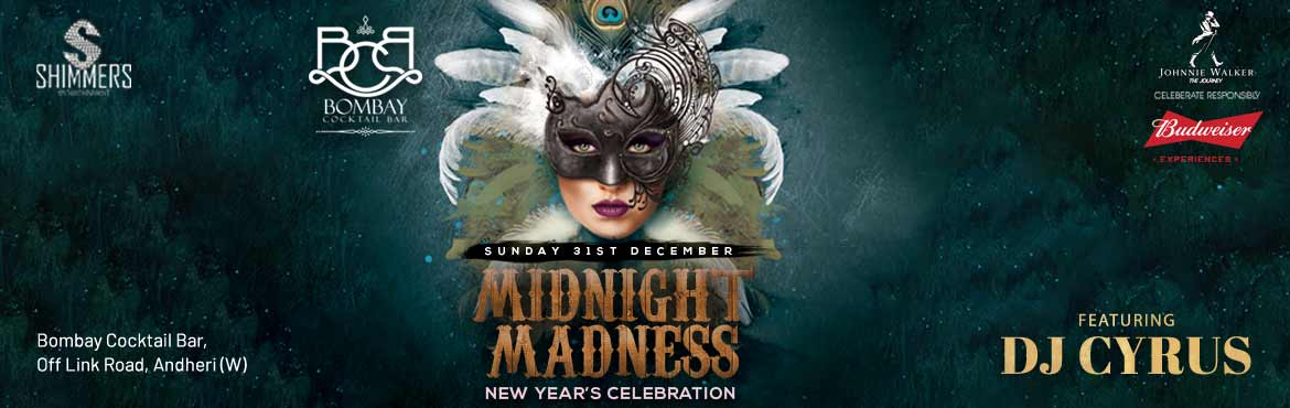 Book Online Tickets for MIDNIGHT MADNESS, Mumbai. Heya Party People Shimmers Entertainment brings you the Biggest NEW YEAR Bash 2018. Welcome the most happening NEW YEAR's EVE 2018 at Bombay Cocktail Bar known for offering its guests innovative & futuristic New Year Experience. Bomba