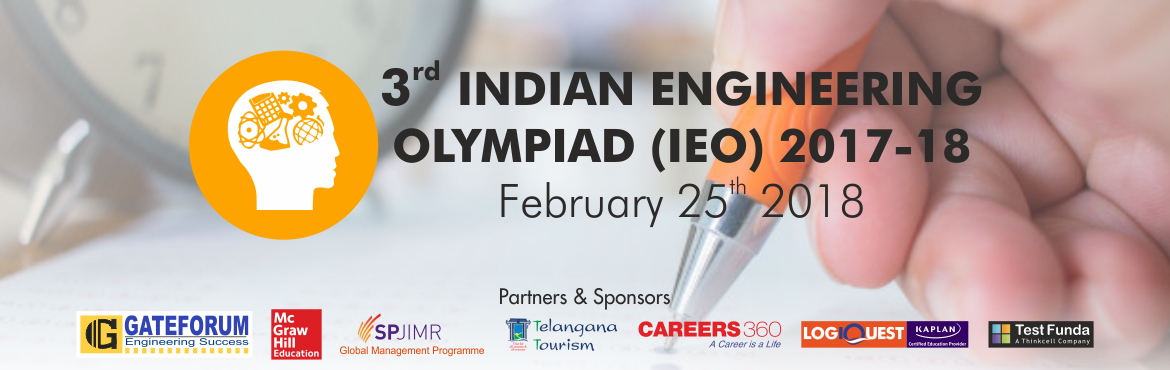 Book Online Tickets for Indian Engineering Olympiad , Hyderabad. Indian Engineering Olympiad (IEO) is an initiative by Thinkcell to offer a real test of engineering aptitude for the engineering students in their respective fields on a national platform. Over 1,80,000 students, including several from the best of th