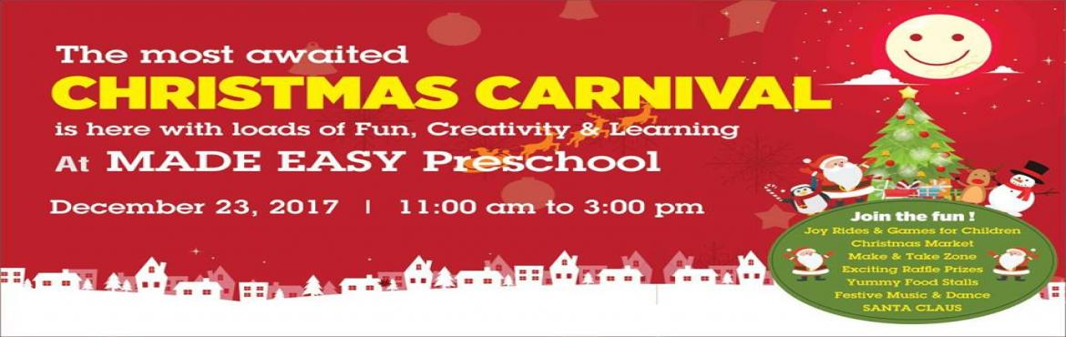 Book Online Tickets for Christmas Carnival, New Delhi.  It's Almost Christmas!Come and share the joy of Christmas at MADE EASY Preschool,on Saturday, 23rd December 2017.Sleighloads of Fun!Games, Food stalls, Christmas market and more...... Ticket:  Free Entry for Kids upto 12 Years &