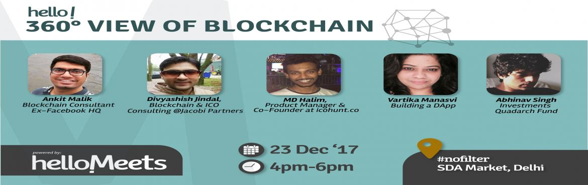 Book Online Tickets for 360 Degree view of Blockchain, New Delhi.