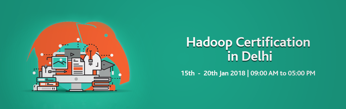 Book Online Tickets for Hadoop Certification in Delhi, Delhi. Want to dive deep into the world of Big Data and benefit from exciting career opportunities? If yes, then you must think of attempting the Hadoop certification in Delhi. Apache Hadoop is an open-source framework for distributed storage and processing