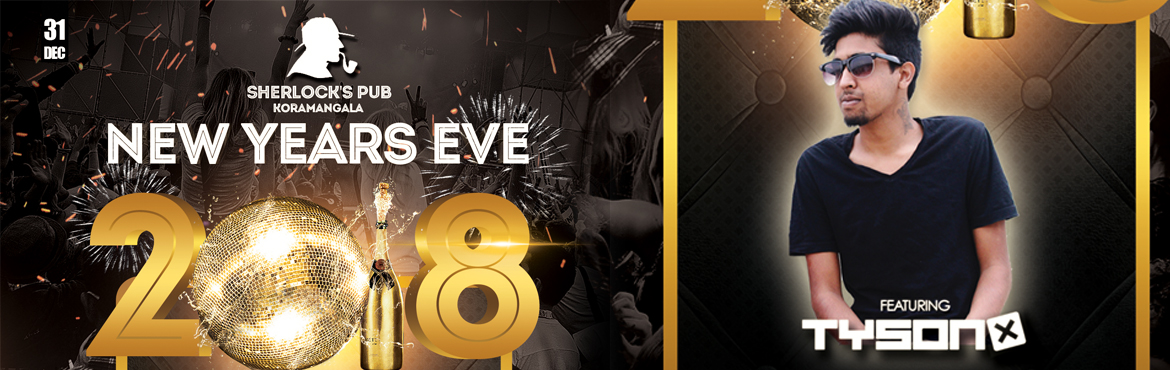 Book Online Tickets for New Years Eve 2018 At Sherlocks pub, Bengaluru.   1.     Event Name: New Year's Eve 2018   2.     Event Description: Ringing in the new year 2018   3.     Event time and date: 31 Dec, 9pm onwa
