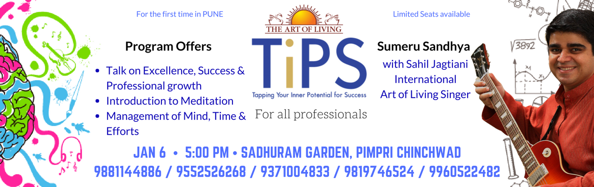 Art of Living presents TiPS - Tapping Your Inner Potential for Success - for the first time in Pune. Book your seats now.