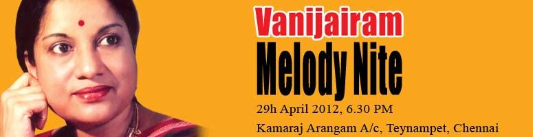 Book Online Tickets for Vanijairam Melody Nite, Chennai. In a time when classical music is fading into the background, Vani Jairam is one of the few people who have kept it alive. This talented classical singer realized her musical calling at the tender age of five and has never looked back.
