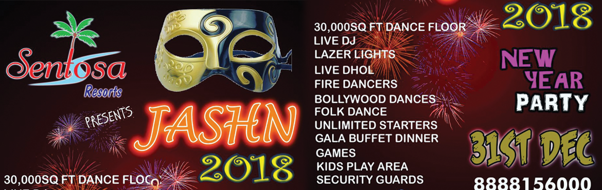Book Online Tickets for Jashn 2018@ Sentosa Resort, Wakad , Pune.  Soft drinks Live Barbeque Counter Chat Counter South Indian Counter Chinese Counter Soup Counter Veg Starters Non Veg Starters Veg & Non Veg Main Course Coffee Counter Dessert counter Ice Cream Fresh Cut Fruits And much more.....   LIVE BAR