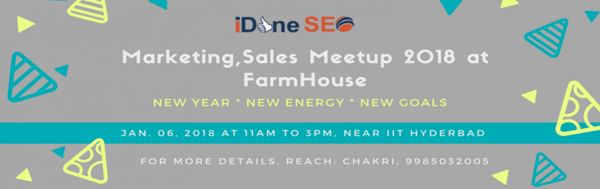 Book Online Tickets for Marketing, Sales Meetup 2018 at FarmHous, Hyderabad. Marketing and Sales Discussions among Attendees by sharing your business ideas, industry experiences, new thoughts over Lunch at FarmHouse. There is no boundaries to reach your targets in 2018. As is is new year, We come up with informal meetup conce