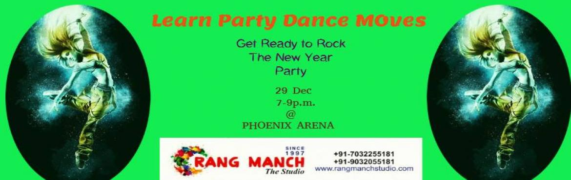 Book Online Tickets for Learn Party Dance Moves, Hyderabad.  Get ready for new years party!!!!! If you are a party lover and feel frozen on the dance floor,this workshop is designed for you. Learn how to perform on the party dance floor with the latest dance moves at PHOENIX ARENA. Wear comfortable cloth
