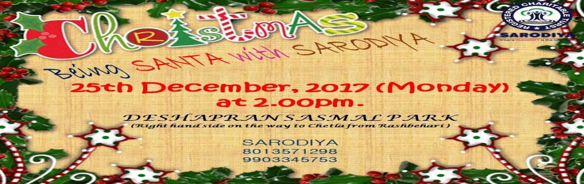Book Online Tickets for Being SANTA with SARODIYA, Kolkata.  #Being_SANTA_with_SARODIYA_in_this_XMAS... .. .   Being SANTA with SARODIYA in this X-MAS... .. .Friends, winter has started heralding in our city. There are innumerable people who have taken shelter on the pavements along the main road. S