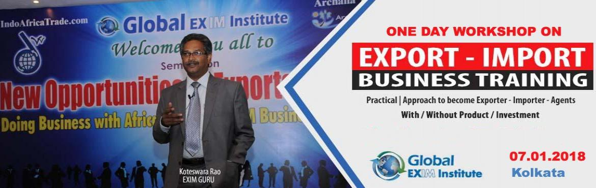 Book Online Tickets for EXPORT-IMPORT Business Training - One Da, Kolkata. This Export Import Business training is aimed at Small and Medium companies who aspire to take their business to International markets. The workshop is conceived to help CEO /owner-managers / Senior executives of Indian companies who wish to develop