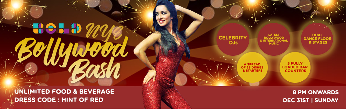 Book Online Tickets for Bold NYE Bollywood Bash, Bengaluru.  Bold NYE Bollywood Bash...!