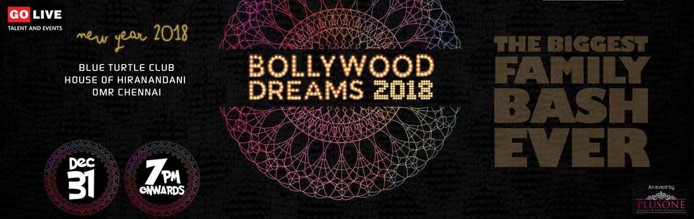 Bollywood Dreams 2018 - Family New Year Bash