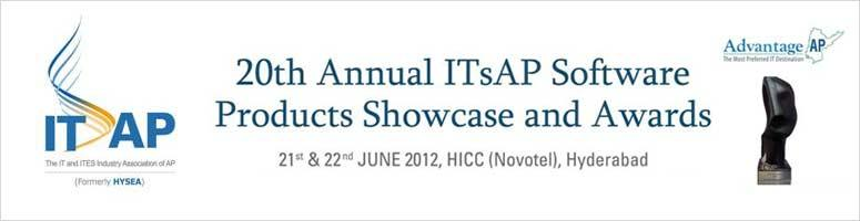 Book Online Tickets for 20th Annual ITsAP Software Products Show, Hyderabad. ITsAP Announces the next edition of Andhra Pradesh Software Product Showcase and Awards 2012. Bringing the Start-ups, established product companies, and the Investment Community together, ITsAP celebrates the rise of start-ups in Hyderabad. Thes