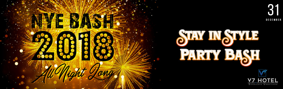 Book Online Tickets for New Year Eve 2018 Party Bash @ V7 HOTEL, Chennai. New Year Eve 2018 Party Bash @ V7 HOTEL   Party Bash (Banquets –Flora Hall )   Only Couples (8pm-12.30am )   Visual Dj with LED Wall  MC Available  2 Shot Domestic Drinks or 2 Pint Beer  Lavish Buffet Din