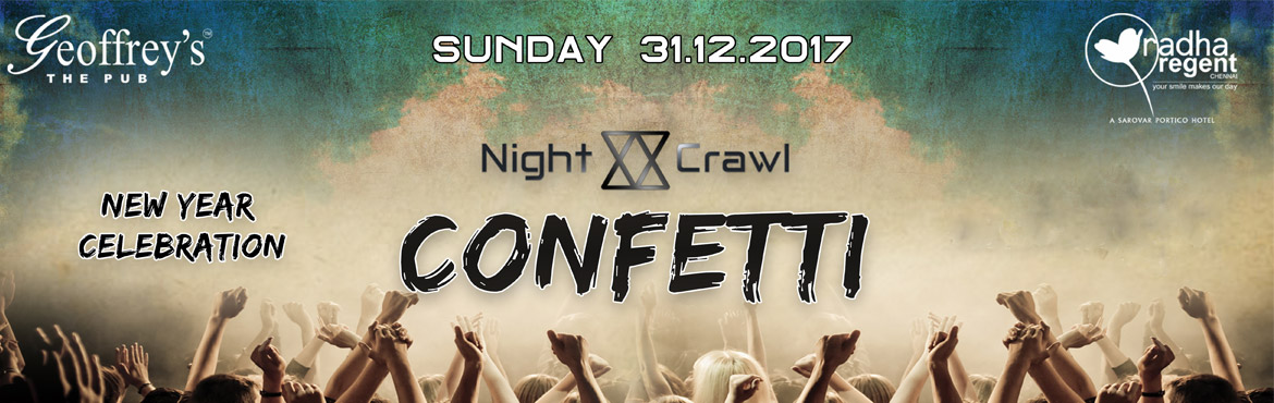 Book Online Tickets for Confetti Year Party 2018 @ Radha Regent-, Arumbakkam.  It\'s New Year and time to celebrate. Let us start new endeavorswith confidence in New Year. New Year is the day of fresh start, Let us say Good Bye to the old year and welcome the New Year with Grand Party @ Jeoffery Pub & Rad