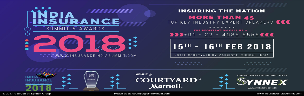 Book Online Tickets for India Insurance Summit And Awards 2018, Mumbai. Biggest pan India dedicated 2 day Conference on the Insurance Industry in India encompassing the entire Insurance ecosystem Power Packed CEO panel on General Insurance, Life Insurance and Health Insurance Exclusive Marketing and Channels of Distribut
