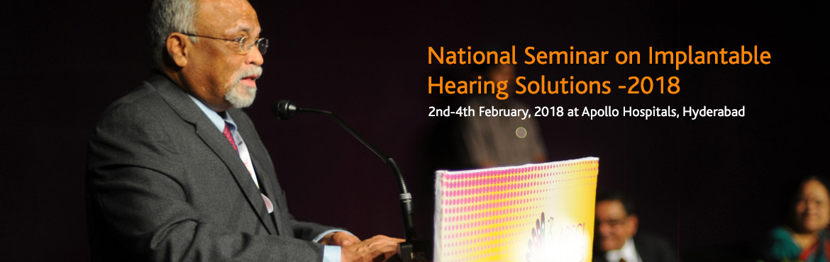 Book Online Tickets for National Seminar on Implantable Hearing , Hyderabad. SCIENTIFIC PROGRAMME  Topics to be covered in Pre-Conference:  Basics of cochlear implants Candidacy for cochlear implantation Cochlear implant- Surgical aspects Role of Audiologist in CI Surgery RoleofHabilitationistin CI Pro