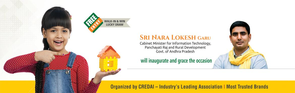 Book Online Tickets for CREDAI Vijayawada 5th PROPERTY SHOW from, Vijayawada. The much awaited CREDAI Vijayawada 5th PROPERTY SHOW would kick-start on 5th Jan, 2018 at 'A Convention Centre' with Inauguration by Our Beloved Young Dynamic Leader – Sri Nara Lokesh Garu, Minister for Information Technology,