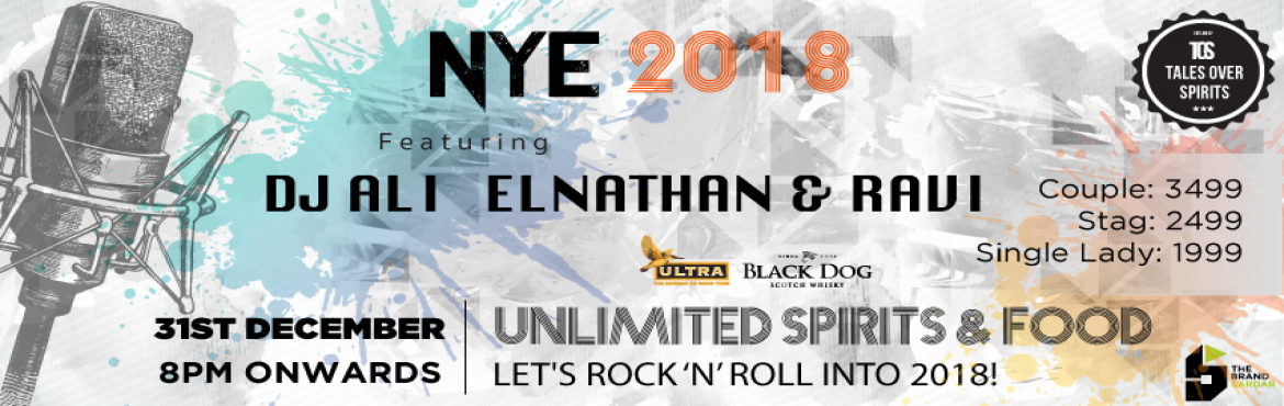 TOS NYE 2018 ft. DJ Ali / ElNathan and Ravi