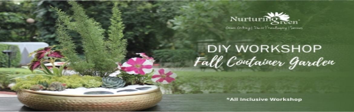 Book Online Tickets for DIY Workshop Fall Container Garden, Gurugram.  Container gardening is one part craft and one part artistic endeavour. It is also one of the hottest 2018 home decor trends and are a perfect replacement for lamps/vases. Nurturing Green, a contemporary garden centre invites you to come, l