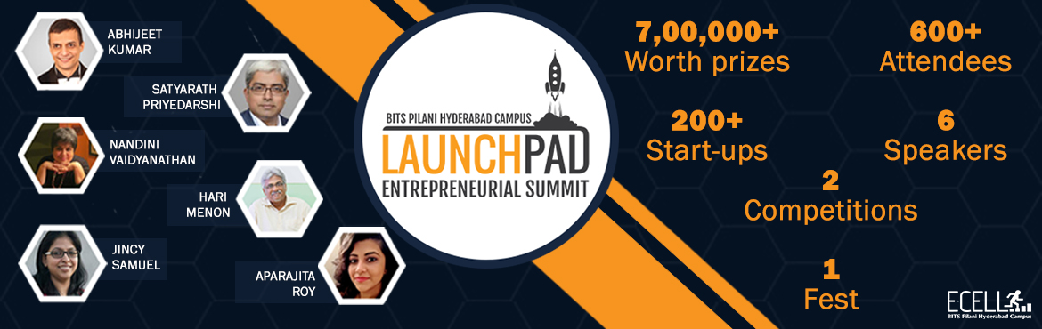 Book Online Tickets for Launchpad - Entrepreneurial Summit, Hyderabad. Entrepreneurship has arguably been the most widespread trend since the beginning of this century with many taking it up as a career inspired by the success stories of Silicon Valley. However, it is not something you learn through stories, it is somet