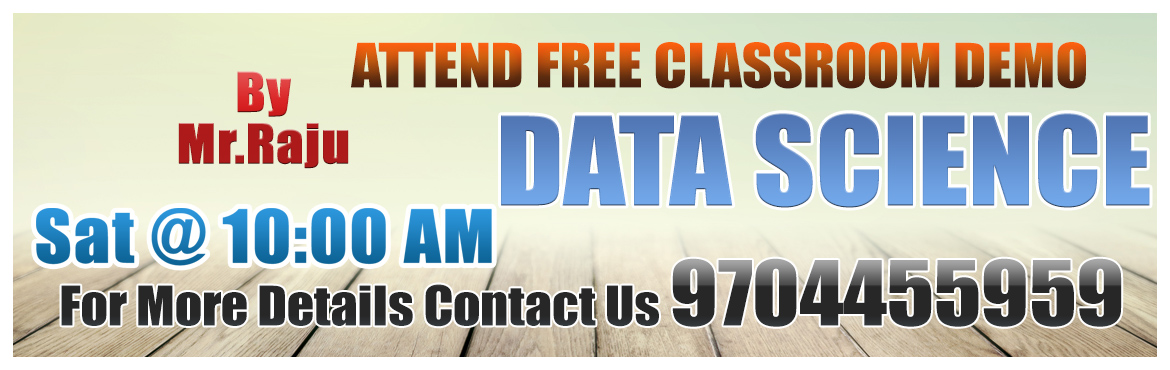 "Book Online Tickets for Data Science Course Free Demo at Visualp, Hyderabad.   Data Science is everywhere and it is the volatile growth in a digital world where it needs not only strong capabilities but also flexibility and interest for staying on the leading edge of technologies.   ""Data is the valuable thing"